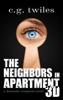 C.G. Twiles - The Neighbors in Apartment 3D: A Domestic Suspense Novel artwork