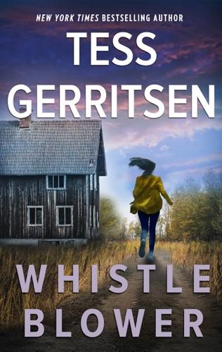 Tess Gerritsen - Whistleblower