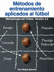 Metodos de Entrenamiento aplicados al Fútbol Book Cover