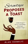 Screwtape Proposes A Toast Study Guide