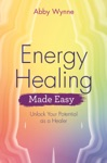 Energy Healing Made Easy
