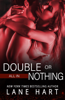 All In: Double or Nothing - Lane Hart