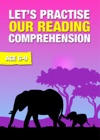 Lets Practise Our Reading Comprehension Ages 6-9 Years