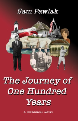 The Journey of One Hundred Years