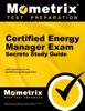 Certified Energy Manager Exam Secrets Study Guide: