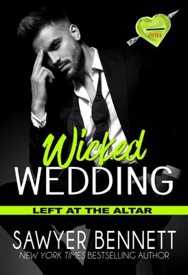 Sawyer Bennett - Wicked Wedding book
