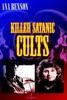 Killer Satanic Cults