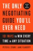The Only Negotiating Guide You'll Ever Need, Revised and Updated