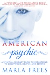 American Psychic A Spiritual Journey From The Heartland To Hollywood Heaven And Beyond