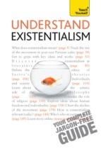 Understand Existentialism: Teach Yourself