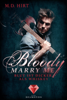 Bloody Marry Me 1: Blut ist dicker als Whiskey ebook Download