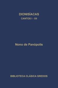 Dionisíacas. Cantos I-XII Book Cover