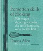 Forgotten Skills of Cooking