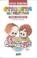 Celia Ribeiro - Etiqueta na Prática para Crianças artwork