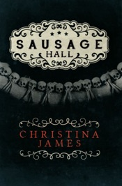 Download and Read Online Sausage Hall
