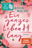 Download and Read Online Ein ganzes Leben lang