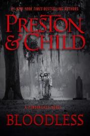 Bloodless - Douglas Preston & Lincoln Child by  Douglas Preston & Lincoln Child PDF Download