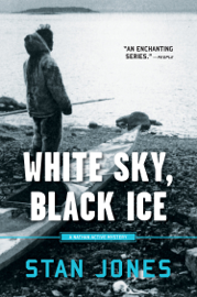 White Sky, Black Ice - Stan Jones book summary