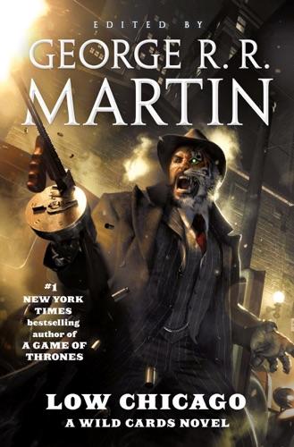George R.R. Martin & Wild Cards Trust - Low Chicago