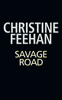 Christine Feehan - Savage Road artwork