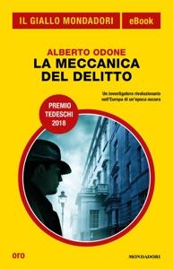 La meccanica del delitto (Il Giallo Mondadori) Book Cover