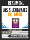 Los 5 Lenguajes Del Amor The 5 Love Languages - Resumen Del Libro De Gary Chapman