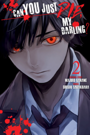 Can You Just Die, My Darling? Volume 2
