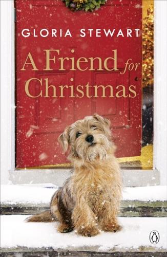Gloria Stewart - A Friend for Christmas