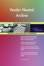 Vendor Neutral Archive Standard Requirements