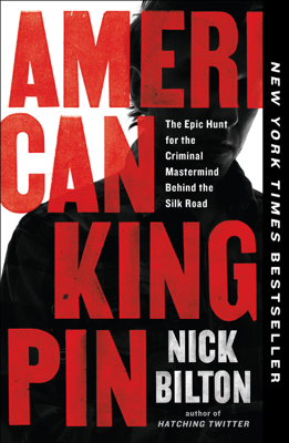 American Kingpin - Nick Bilton book