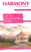 Download and Read Online Uno scapolo d'oro