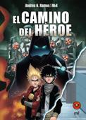 The Top Cómics. El camino del héroe Book Cover