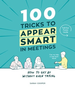 100 Tricks to Appear Smart In Meetings Book Cover