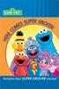 Here Comes Super Grover! (Sesame Street)