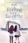 Finding My Favorite - Inspired by True Events (The Lake Effect Series, Book 1)