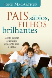 Pais sábios, filhos brilhantes Book Cover