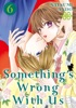 Something's Wrong With Us Volume 6