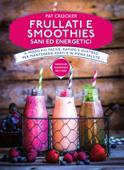 Frullati e smoothies sani ed energetici Book Cover