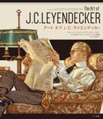 アート オブ J. C. ライエンデッカー The Art of J. C. LEYENDECKER Book Cover