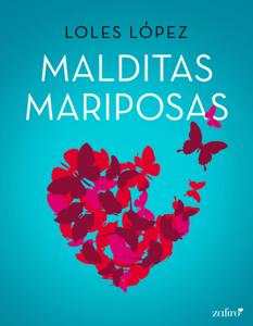 Malditas mariposas Book Cover