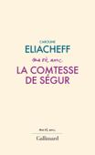 Ma vie avec la comtesse de Ségur Book Cover