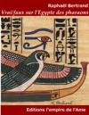 Vraifaux Sur LEgypte Des Pharaons