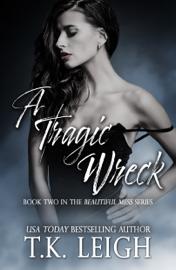A Tragic Wreck book