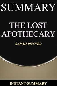 The Lost Apothecary Summary