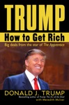 Trump How To Get Rich