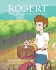 Robert And The Little White Rabbit