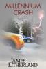 James Litherland - Millennium Crash  artwork