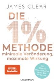 Die 1%-Methode – Minimale Veränderung, maximale Wirkung - James Clear by  James Clear PDF Download
