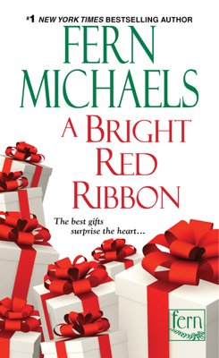 Fern Michaels - A Bright Red Ribbon book