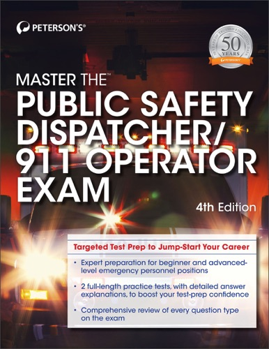 Master the Public Safety Dispatcher/911 Operator Exam - Peterson's - Peterson's